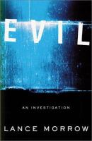 Evil : an investigation