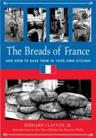 The Breads of France and how to bake them in your own kitchen
