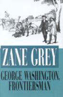 George Washington, Frontiersman (LARGE PRINT)