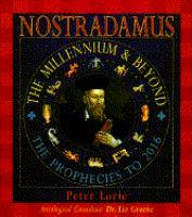 Nostradamus : The Millennium & beyond - Prophecies to 2016