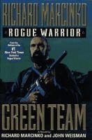 Rogue Warrior : Green Team