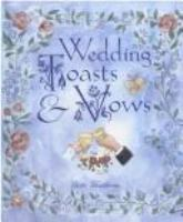 Wedding Toasts & Vows