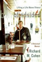 Blindsided : lifting a life above illness : a reluctant memoir
