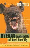 Hyenas laughed at me, and now I know why : the best of travel humor and misadventure