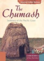 The Chumash Indians : seafarers of the Pacific coast