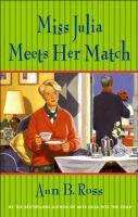 Miss Julia meets her match