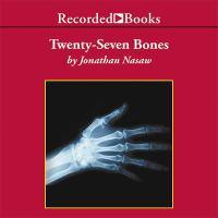 Twenty-Seven Bones (AUDIOBOOK)