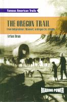 The Oregon Trail : from Independence, Missouri to Oregon City, Oregon
