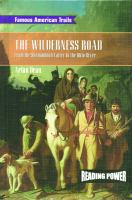 The Wilderness Road : from the Shenandoah Valley to the Ohio River