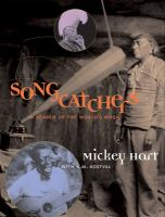 Songcatchers : in search of the world's music