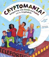 Cryptomania : teleporting into Greek and Latin with the CryptoKids