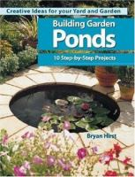 Building Garden Ponds : 10 step-by-step projects