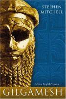 Gilgamesh : a new English version
