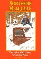 """Northern Memories : more high-spirited tales of """"Growing up North"""""""