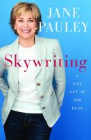 Skywriting : a life out of the blue
