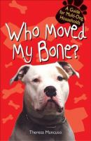Who Moved My Bone?