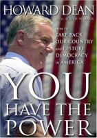 You have the power : how to take back our country and restore democracy in America