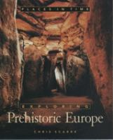 Exploring Prehistoric Europe