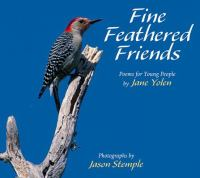 Fine feathered friends : poems for young people