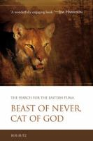 Beast of never, cat of God : the search for the Eastern Puma