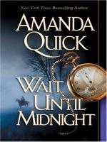 Wait Until Midnight (LARGE PRINT)