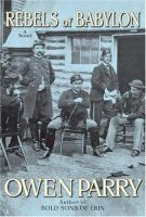 The rebels of Babylon : a novel
