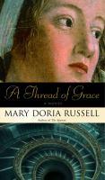 A thread of grace : a novel