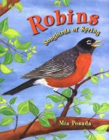 Robins : songbirds of spring