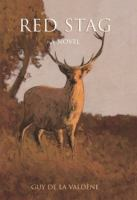 Red stag : a novel