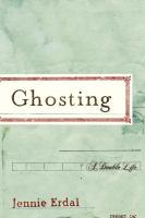 Ghosting : a memoir