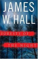 Forests of the night : a novel