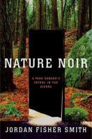 Nature noir : a park ranger's patrol in the Sierra
