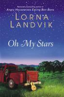 Oh my stars : a novel