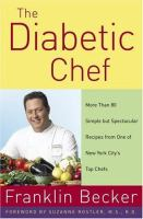 The diabetic chef : more than 80 simple but spectacular recipes from one of New York City's top chefs