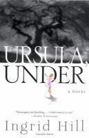Ursula, under : a novel