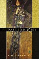 The painted kiss : a  novel