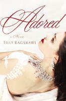Adored : [a novel]