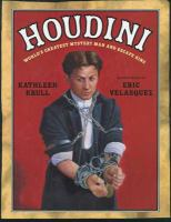 Houdini : world's greatest mystery man and escape king