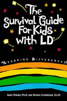 The survival guide for kids with LD* : *learning differences