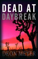Dead at daybreak : a novel