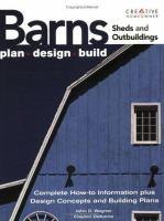 Barns, sheds & outbuildings : plan, design, build