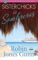 Sisterchicks in sombreros : a Sisterchicks novel