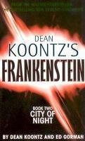 Frankenstein : City of night