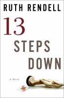 Thirteen steps down : a novel