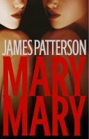 Mary, Mary : a novel