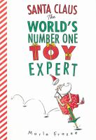 Santa Claus : the world's number one toy expert