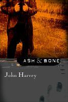 Ash & bone