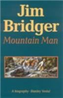 Jim Bridger, mountain man; a biography.