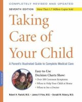 Taking Care of your Child : a parent's guide to complete medical care