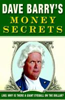 Dave Barry's money secrets : like, why is there a giant eyeball on the dollar?.